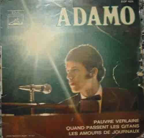 Disco Vinilo - Old vinyl .- ADAMO: Pauvre Verlaine; Quand passent les...