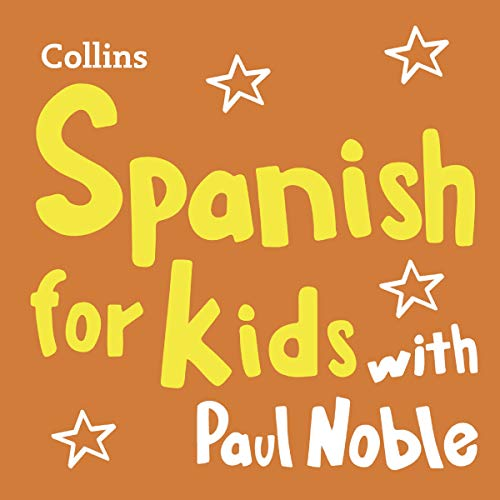 Learn Spanish for Kids with Paul Noble – Complete Course, Steps 1-3: Easy and Fun! Titelbild