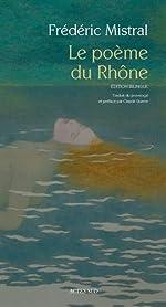 Le poème du Rhône de Frédéric Mistral
