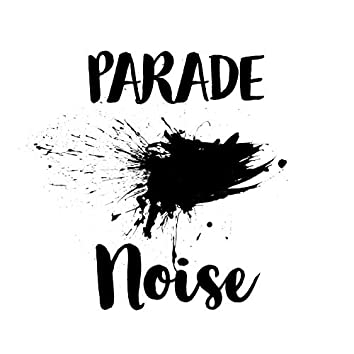 Parade Noise