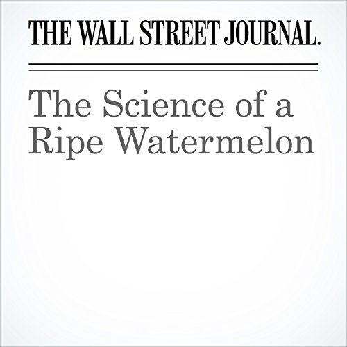 The Science of a Ripe Watermelon copertina