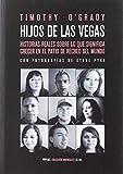 Hijos de Las Vegas: Diez historias reales sobre lo que significa crecer en el patio de recreo del mundo (Americalee)