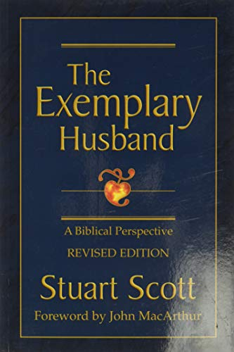 Exemplary Husband, The: A Biblical Perspective