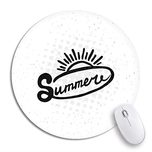 N\A Alfombrilla de ratón Redonda Frase Conceptual Abstracta Horario de Verano Camiseta de Sol Tipografía Caligráfica Antideslizante Base de Goma Alfombrilla de ratón Alfombrilla de ratón para Juegos