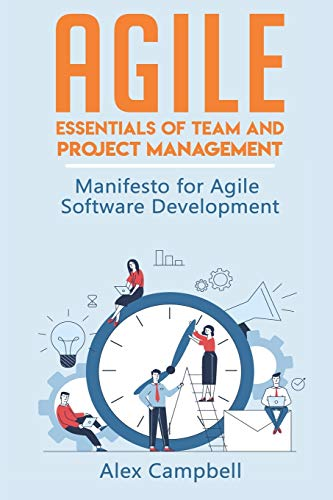 Agile: Essentials of Team and Project Management. Manifesto for Agile Software Development (Agile Project management with Kanban)