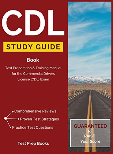 Compare Textbook Prices for CDL Study Guide Book: Test Preparation & Training Manual for the Commercial Drivers License CDL Exam  ISBN 9781628451672 by CDL Test Prep Team