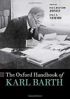 The Oxford Handbook of Karl Barth (Oxford Handbooks)