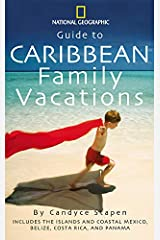 """""""National Geographic"""" Guide to Caribbean Family Vacations Paperback"""
