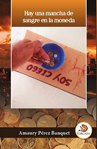 Hay una mancha de sangre en la moneda