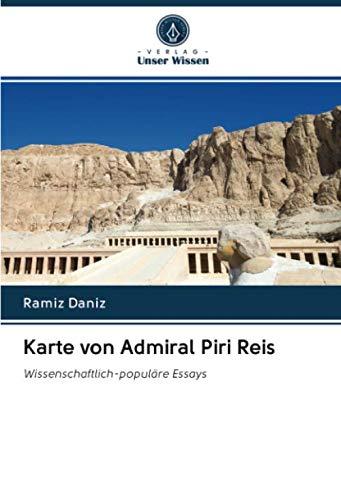 Karte von Admiral Piri Reis: Wissenschaftlich-populäre Essays