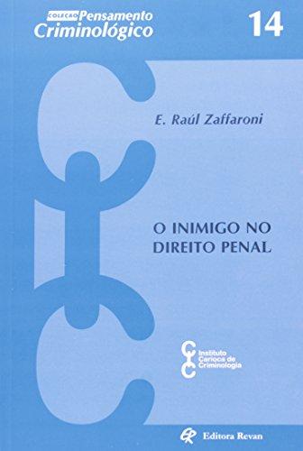 Inimigo No Direito Penal - Coleção Pensamento Criminológico