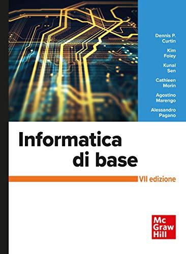 Informatica di base. Con Connect. Con aggiornamento online