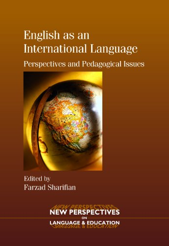 English as an International Language: Perspectives and Pedagogical Issues (New Perspectives on Language and Education Book 11) (English Edition)