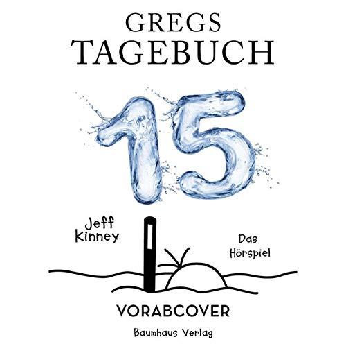 Gregs Tagebuch 15: . Hörspiel.