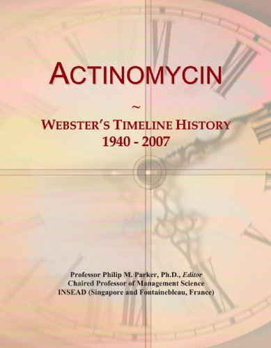 Actinomycin: Webster's Timeline History, 1940 - 2007