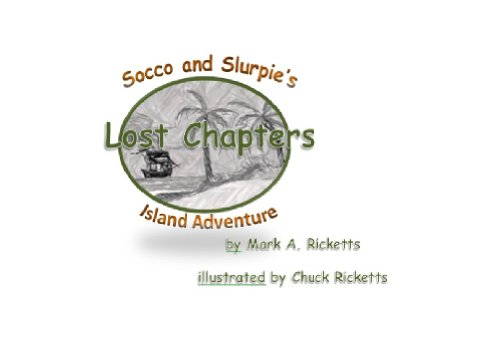 Lost Chapters- Socco and Slurpie's Island Adventure (English Edition)