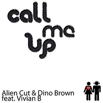 Call Me Up