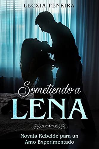 Sometiendo a Lena de Lecxia Fenrira