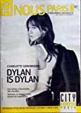A NOUS PARIS [No 375] du 03/12/2007 - CHARLOTTE GAINSBOURG - DYLAN IS DYLAN - EVA...