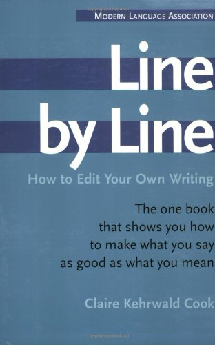 Line by Line: How to Edit Your Own Writing