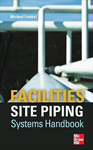 Facilities Site Piping Systems Handbook (English Edition)