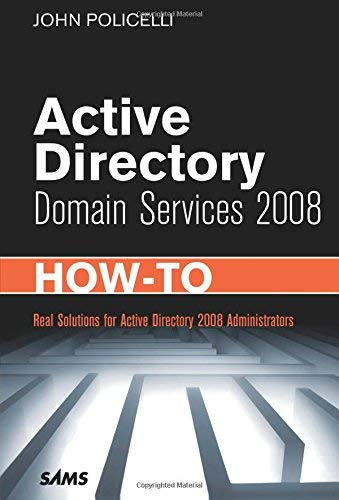[(Active Directory Domain Services 2008 How-to )] [Author: John Policelli] [May-2009]