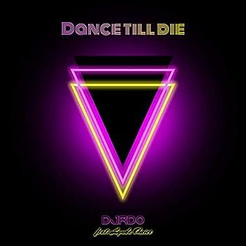 Dance Till Die (feat. Lynda Choice)