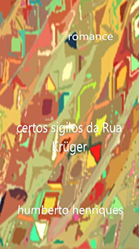 Certos Sigilos da Rua Krüger (Portuguese Edition)