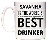 SAVANNA Is The World's BEST Drinker Taza por WeDoMugs®