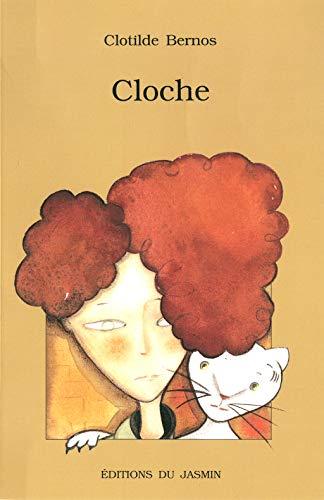 Cloche: Roman jeunesse (French Edition)