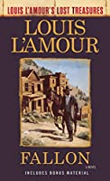 FALLON (LOST TREASURES) (LOUIS L'AMOUR'S LOST TREASURES)