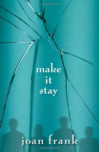 Image of Make It Stay