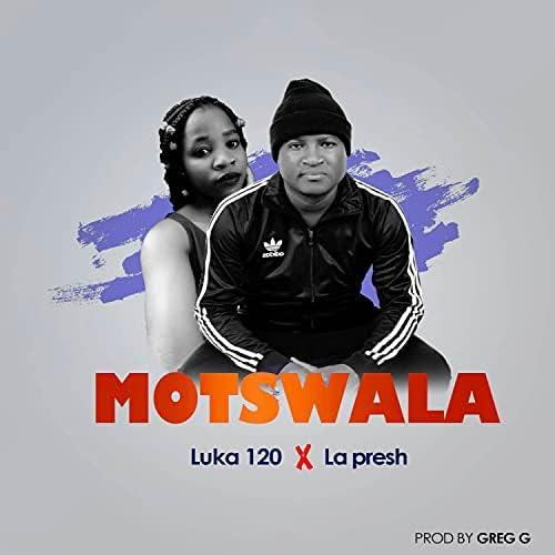 Luka 120 feat. La Presh