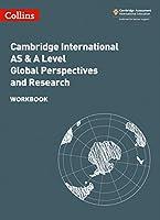 Collins Cambridge International as & a Level - Cambridge International as & a Level Global Perspectives and Research Workbook: Global Perspectives Workbook