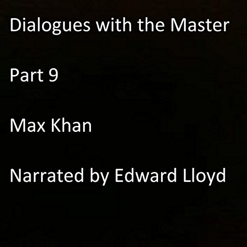 Dialogues with the Master: Part 9 audiobook cover art