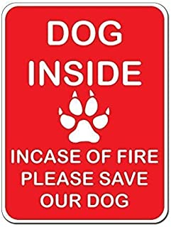 Guadalupe Ross Metal Tin Sign Dog Inside Incase of Fire Please Save Our Dog Sign Wall Art Metal Sign 12x8 Inches