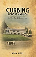Curbing Across America In the Age of Innocence