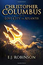 Christopher Columbus and the Lost City of Atlantis