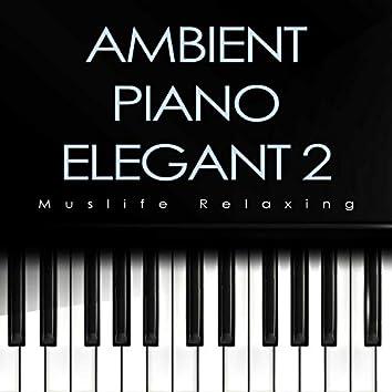 Ambient Piano Elegant 2