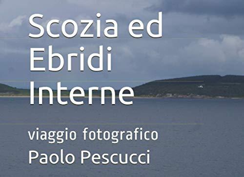 Scozia ed Ebridi Interne: viaggio fotografico