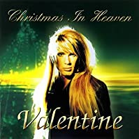 Christmas in Heaven-Japan Onl by Valentine [Aka.Robby Valentine