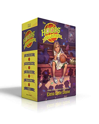 The Hoops Collection: Elle of the Ball; Full-Court Press; Out of Bounds; Digging Deep; Swish