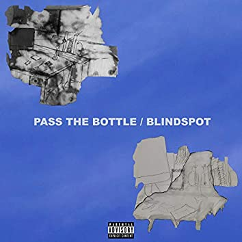 Pass the Bottle / Blindspot
