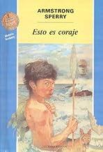 Esto es coraje (Cuatro Vientos) (Spanish Edition)
