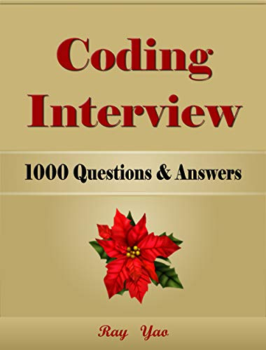 Coding Interview, 1000 Questions & Answers! (English Edition)