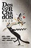 Descorchados 2020: Guía de Vinos de Argentina, Brasil, Chile y Uruguay
