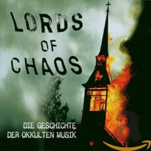 LORDS OF CHAOS - Die Geschichte der okkulten Musik