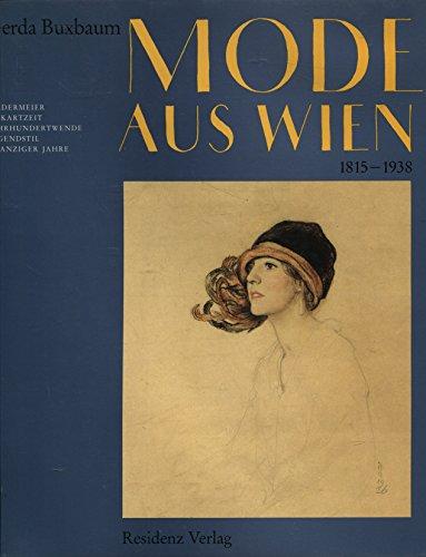 Mode aus Wien 1815 - 1938