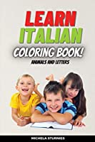 Learn Italian: Coloring book with letters and animals