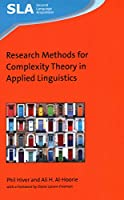 Research Methods for Complexity Theory in Applied Linguistics (Second Language Acquisition)